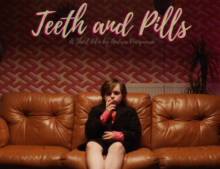 TEETH AND PILLS // ANDREA VINCIGUERRA // PRETZEL FILMS